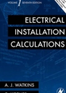 Обложка книги  - Electrical Installation Calculations Volume 1