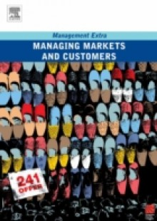 Обложка книги  - Managing Markets and Customers