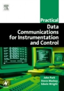 Обложка книги  - Practical Data Communications for Instrumentation and Control