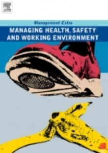 Обложка книги  - Managing Health, Safety and Working Environment