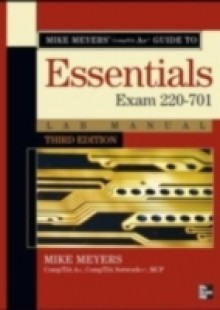Обложка книги  - Mike Meyers CompTIA A+ Guide: Essentials Lab Manual, Third Edition (Exam 220-701)