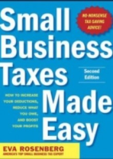 Обложка книги  - Small Business Taxes Made Easy, Second Edition