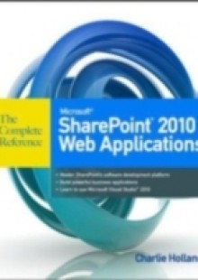 Обложка книги  - Microsoft SharePoint 2010 Web Applications The Complete Reference