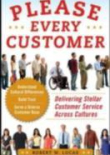 Обложка книги  - Please Every Customer: Delivering Stellar Customer Service Across Cultures