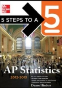 Обложка книги  - 5 Steps to a 5 AP Statistics, 2012-2013 Edition