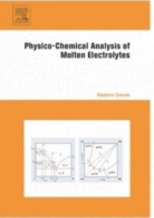 Обложка книги  - Physico-Chemical Analysis of Molten Electrolytes