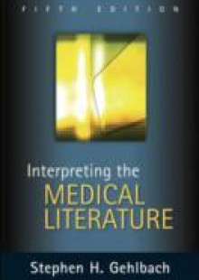 Обложка книги  - Interpreting the Medical Literature: Fifth Edition