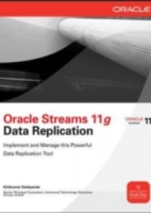 Обложка книги  - Oracle Streams 11g Data Replication