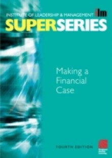Обложка книги  - Making a Financial Case Super Series