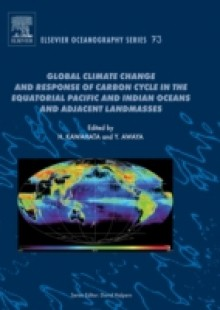 Обложка книги  - Global Climate Change and Response of Carbon Cycle in the Equatorial Pacific and Indian Oceans and Adjacent Landmasses