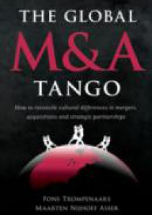 Обложка книги  - Global M&A Tango: How to Reconcile Cultural Differences in Mergers, Acquisitions, and Strategic Partnerships