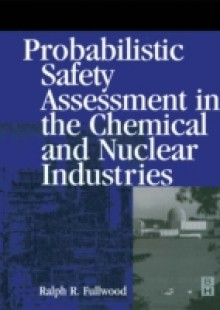 Обложка книги  - Probabilistic Safety Assessment in the Chemical and Nuclear Industries