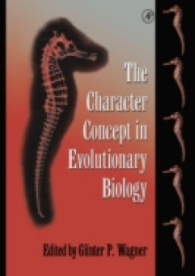 Обложка книги  - Character Concept in Evolutionary Biology
