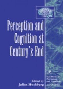 Обложка книги  - Perception and Cognition at Century's End