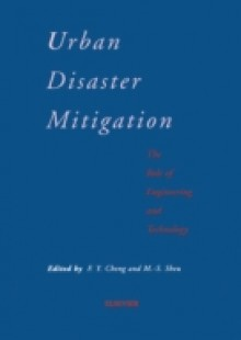 Обложка книги  - Urban Disaster Mitigation: The Role of Engineering and Technology