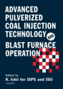 Обложка книги  - Advanced Pulverized Coal Injection Technology and Blast Furnace Operation
