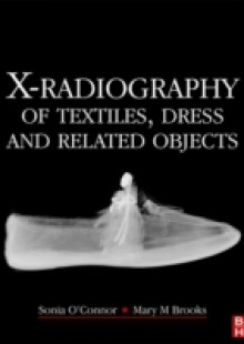 Обложка книги  - X-Radiography of Textiles, Dress and Related Objects
