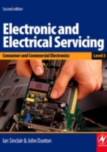 Обложка книги  - Electronic and Electrical Servicing – Level 3