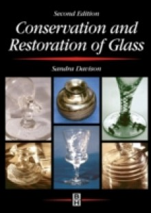Обложка книги  - Conservation and Restoration of Glass