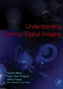 Обложка книги  - Understanding Forensic Digital Imaging