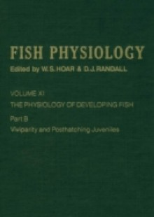 Обложка книги  - Physiology of Developing Fish: Viviparity and Posthatching Juveniles