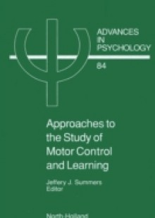 Обложка книги  - Approaches to the Study of Motor Control and Learning