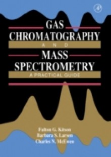 Обложка книги  - Gas Chromatography and Mass Spectrometry