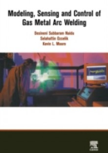 Обложка книги  - Modeling, Sensing and Control of Gas Metal Arc Welding