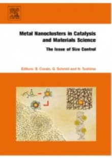 Обложка книги  - Metal Nanoclusters in Catalysis and Materials Science: The Issue of Size Control
