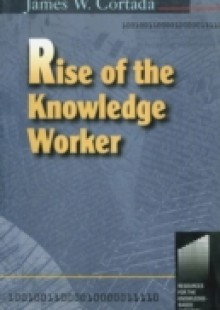 Обложка книги  - Rise of the Knowledge Worker