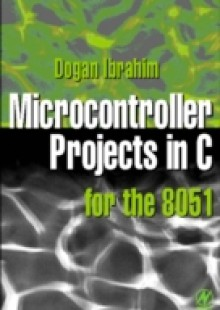 Обложка книги  - Microcontroller Projects in C for the 8051