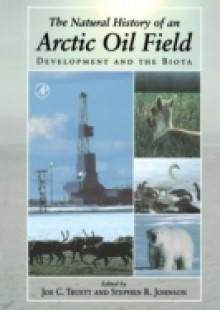 Обложка книги  - Natural History of an Arctic Oil Field