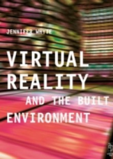 Обложка книги  - Virtual Reality and the Built Environment