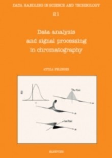 Обложка книги  - Data Analysis and Signal Processing in Chromatography