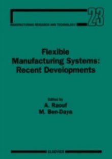 Обложка книги  - Flexible Manufacturing Systems: Recent Developments