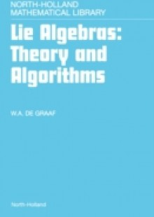 Обложка книги  - Lie Algebras: Theory and Algorithms