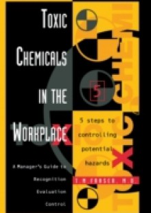 Обложка книги  - Toxic Chemicals in the Workplace