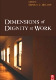 Обложка книги  - Dimensions of Dignity at Work