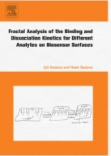 Обложка книги  - Fractal Analysis of the Binding and Dissociation Kinetics for Different Analytes on Biosensor Surfaces