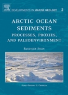 Обложка книги  - Arctic Ocean Sediments: Processes, Proxies, and Paleoenvironment