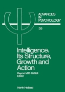 Обложка книги  - Intelligence: Its Structure, Growth and Action