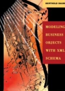 Обложка книги  - Modeling Business Objects with XML Schema