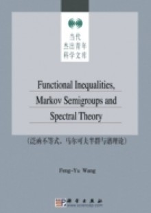 Обложка книги  - Functional Inequalities Markov Semigroups and Spectral Theory