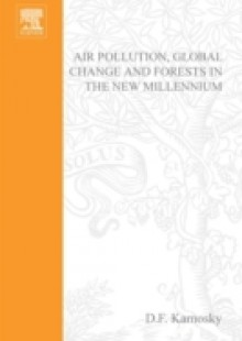 Обложка книги  - Air Pollution, Global Change and Forests in the New Millennium
