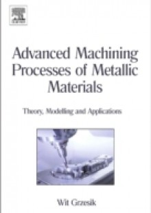 Обложка книги  - Advanced Machining Processes of Metallic Materials