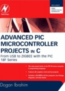 Обложка книги  - Advanced PIC Microcontroller Projects in C