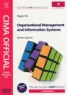 Обложка книги  - CIMA Official Exam Practice Kit Organisational Management and Information Systems