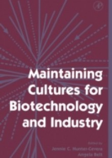 Обложка книги  - Maintaining Cultures for Biotechnology and Industry