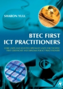 Обложка книги  - BTEC First ICT Practitioners