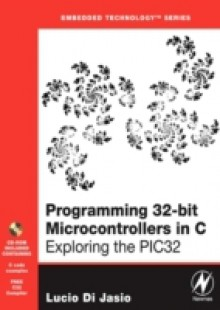 Обложка книги  - Programming 32-bit Microcontrollers in C